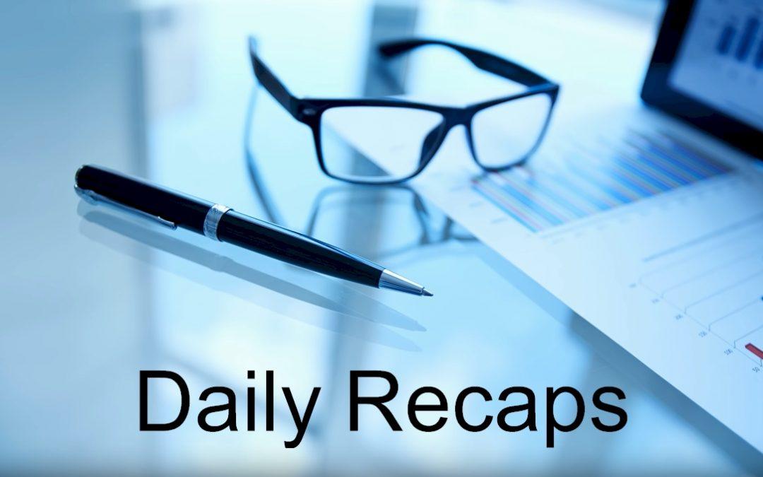 Daily Recaps